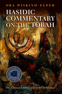 Hasidic Commentary on the Torah. Wiskind–Elper, Ora (9781906764128). Hardback.