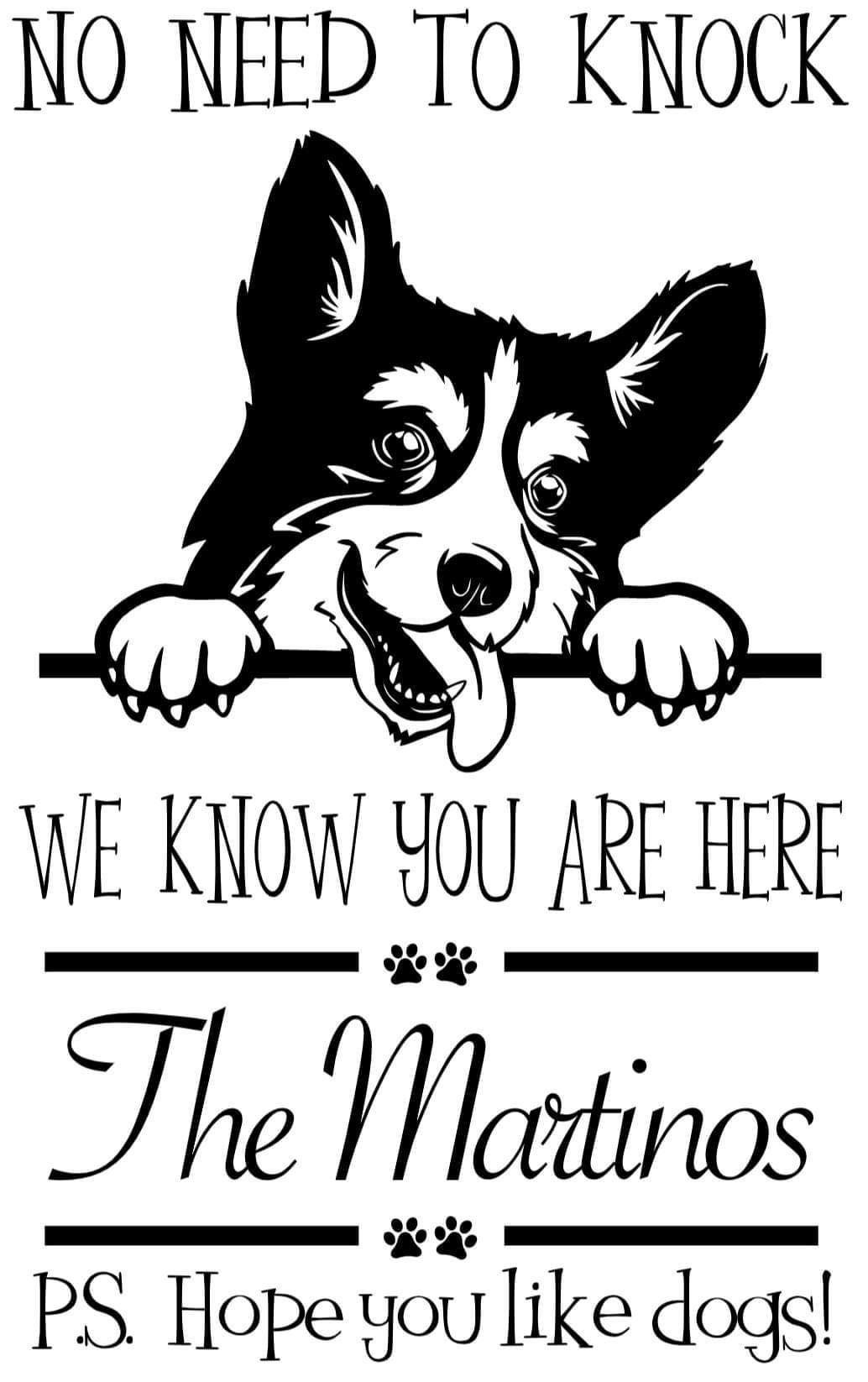 No Need to Knock, We Know You Are Here With Name Vinyl Decal - Pups of Color