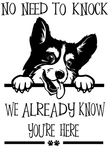 No Need to Knock, We Already Know You're Here Vinyl Decal - Pups of Color