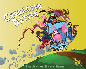 Character Driven the Art of Brett Bean Vol. 1 - Hardbound