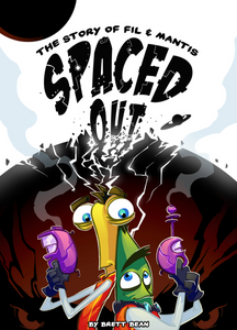 DIGITAL DOWNLOAD - Spaced Out Graphic Novel by Brett Bean - 2014