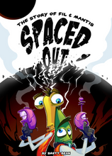 Load image into Gallery viewer, Spaced Out Graphic Novel by Brett Bean - Hardbound - 2014