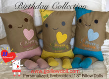 "Load image into Gallery viewer, (B) JJ Pillowdoll Boutique Collection ""Happy Birthday XOXO"" For Personalization ad the name in the ""Notes Section"""