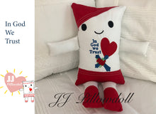 "Load image into Gallery viewer, (G) JJ Pillowdoll ""In God We Trust"""