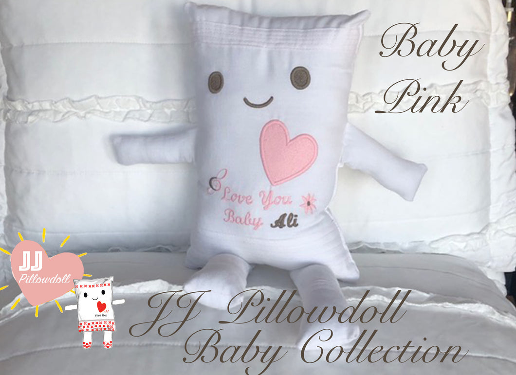 (A) JJ Pillowdoll Baby Collection (Personalized Embroidery in Pink) Provide the name in the Note section.