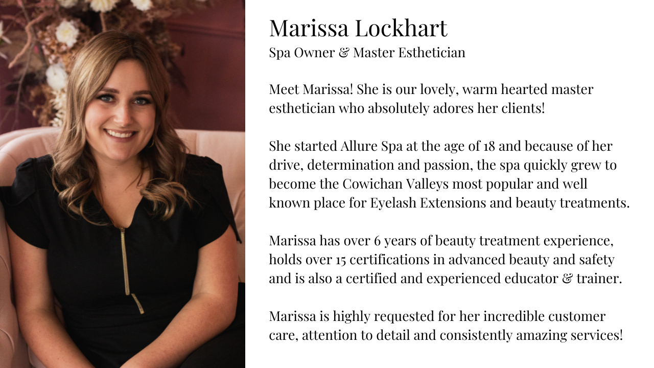 Marissa owner and founder of allure spa, trained esthetician and service provider