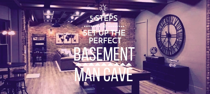 5 Steps to Set Up the Perfect Basement Man Cave