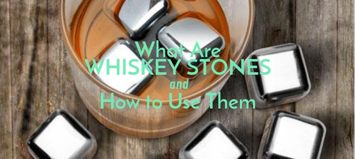 What Are Whiskey Stones & How to Use Them
