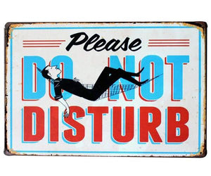 """Please Do Not Disturb"" Vintage Tin Sign (8""x12"")"