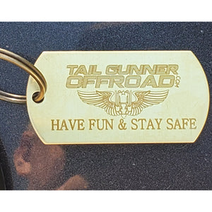 """Have Fun, Stay Safe"" Key Chain"