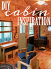 DIY cabin inspiration