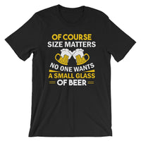 Small Glass Of Beer - Short-Sleeve Unisex Beer T-Shirt