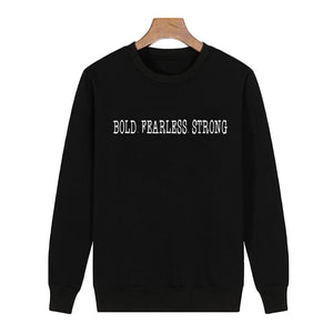 Bold Fearless Strong hoodie