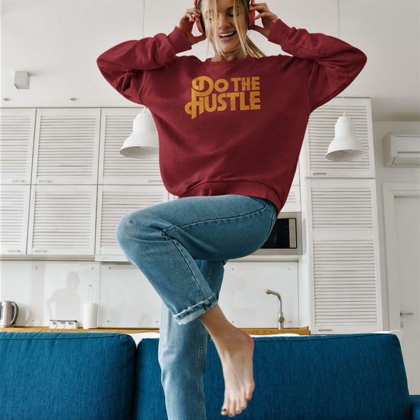 Do The Hustle - Organic - Luxury Sweatshirt - Burgundy - Womens / Unisex