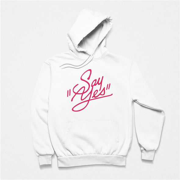 White Hoodie with 'Say Yes' red coloured retro style slogan in scripted style.