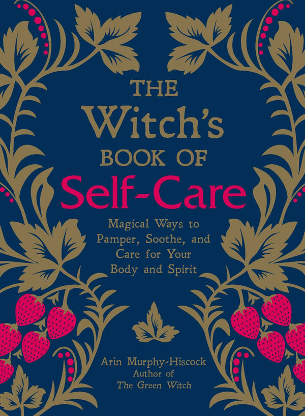 The Witch's Book of Self Care