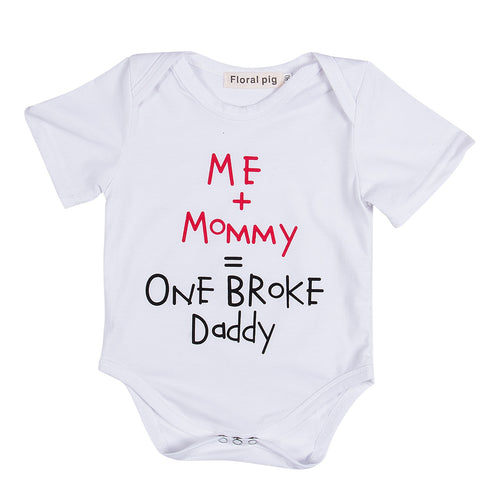 Me+Mommy=One broke Daddy Onesie
