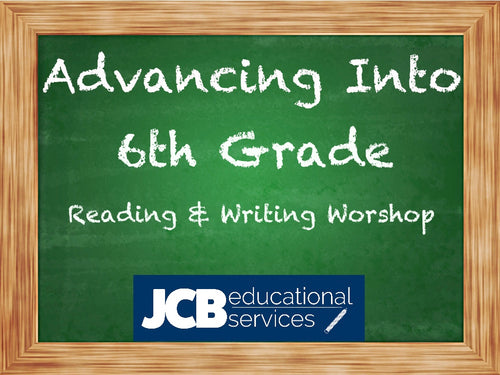 Advancing into 6th Grade - Reading & Writing Workshop