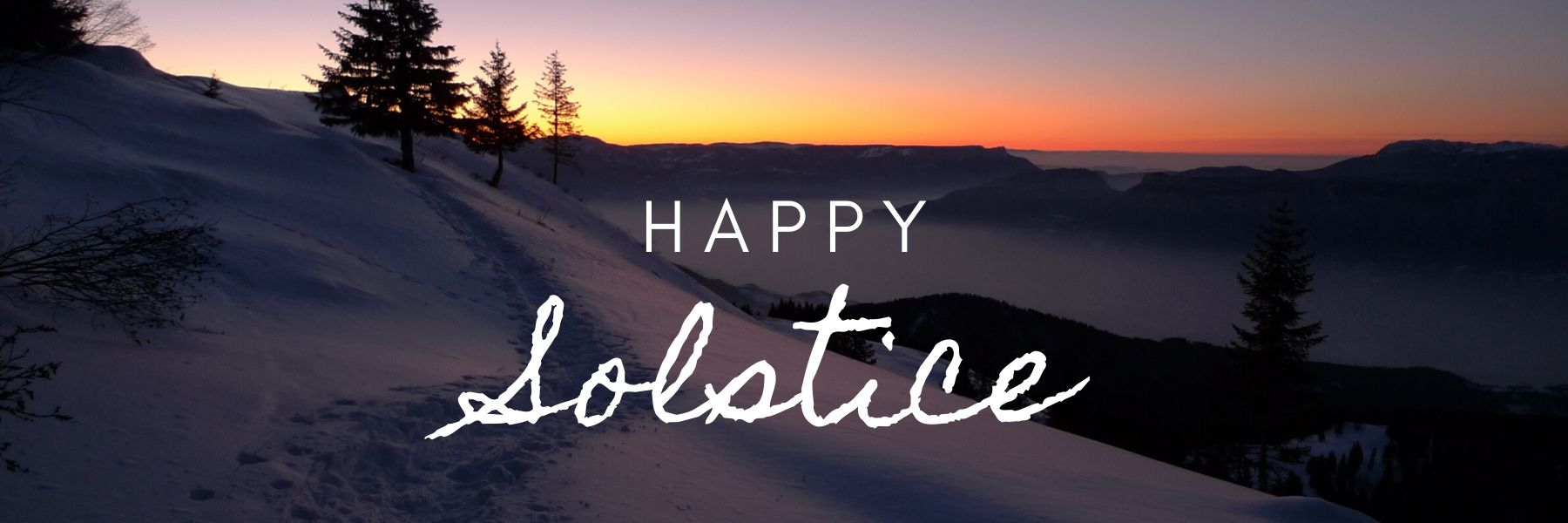 Happy Solstice to You - 2019