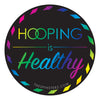 Hooping is Healthy Sticker
