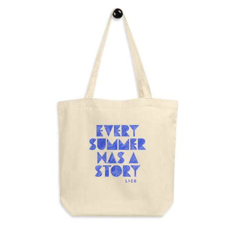 Every Summer Has A Story Eco Tote Bag