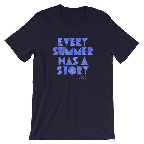 Every Summer Has A Story Navy Unisex T-Shirt