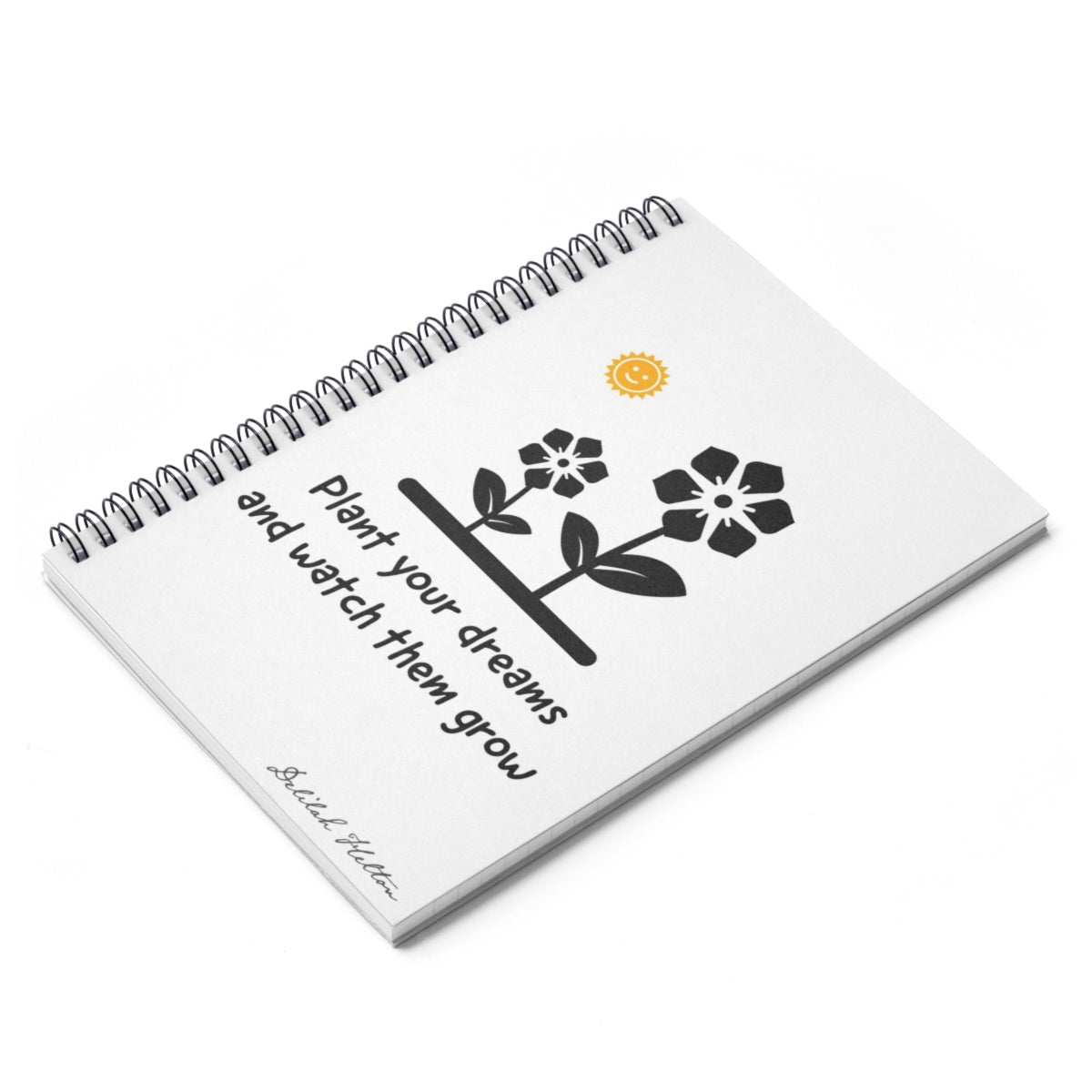 Plant Your Dreams Spiral Notebook - Ruled Line