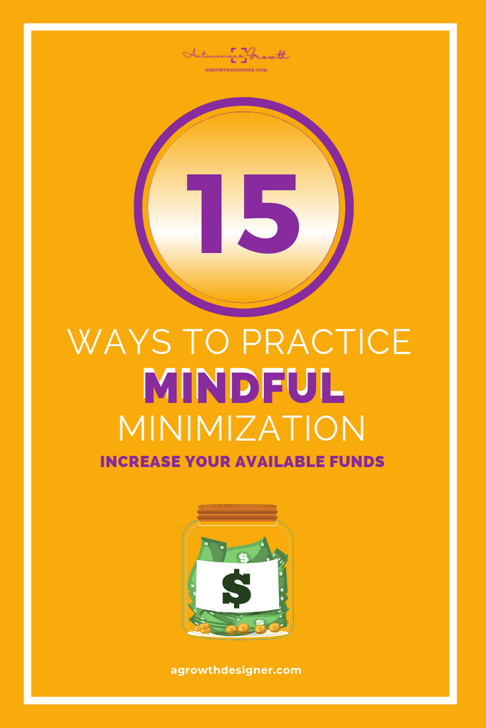 15 Ways to Practice Mindful Minimization (Patreon Only)