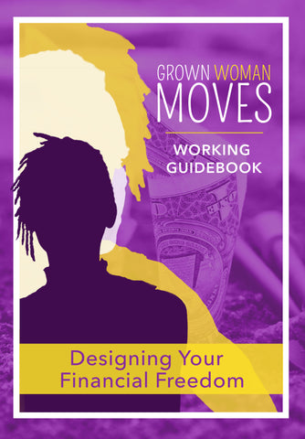Grown Woman Moves Working Guidebook