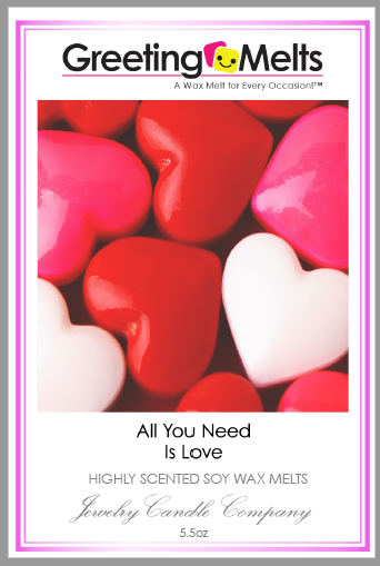 All You Need Is Love Greeting Jewelry Wax Melt