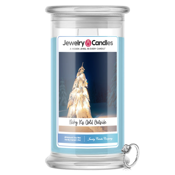 Baby it's Cold Outside | Jewelry Candle®