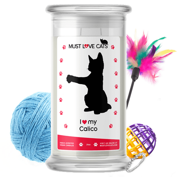 I Love My Calico | Must Love Cats® Candle-Must Love Cats® Candle-The Official Website of Jewelry Candles - Find Jewelry In Candles!