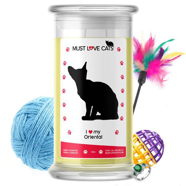 I Love My Oriental | Must Love Cats® Candle-Must Love Cats® Candle-The Official Website of Jewelry Candles - Find Jewelry In Candles!