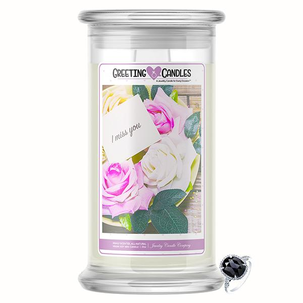 I Miss You Jewelry Greeting Candle