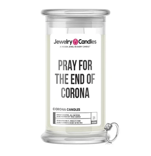 PRAY FOR THE END OF CORONA - Corona Candles
