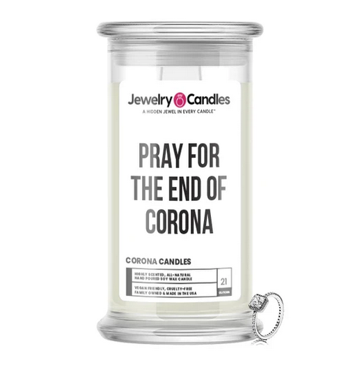 PRAY FOR THE END OF COVID-19 - Corona Candles