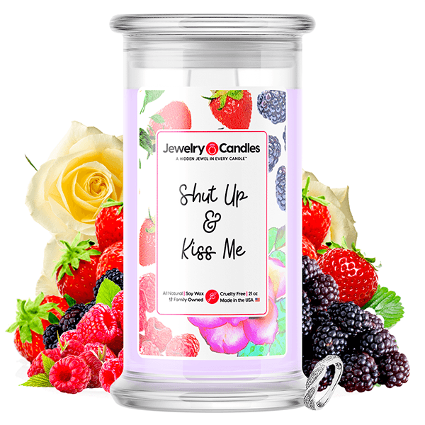 Shut Up & Kiss Me Jewelry Candle