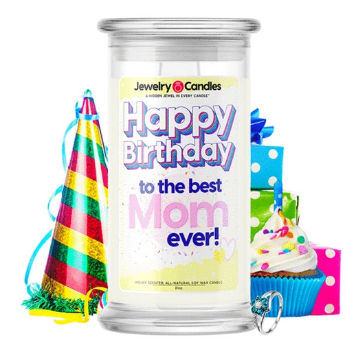 Happy Birthday to the Best Mom Ever! - Birthday Candles