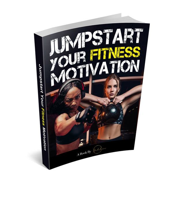 Jumpstart Your Fitness Motivation E-bооk
