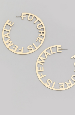 """Future is Female"" earrings"