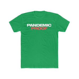 Pandemic Proof dark  Cotton Crew Tee