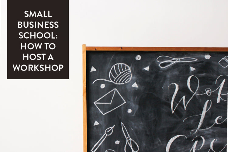 Small Business School: How To Host A Workshop