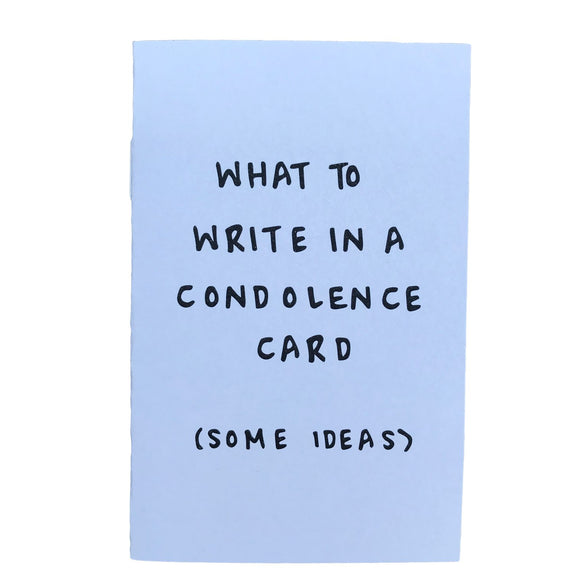 What To Write In A Condolence Card Zine