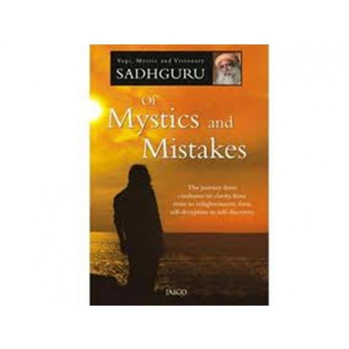 Of Mystics and Mistakes