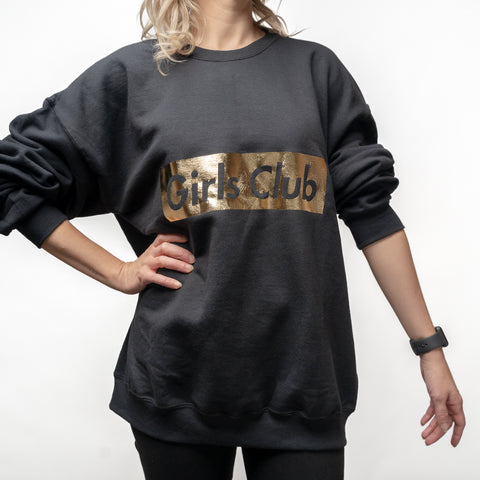 Metallic Gold on Black Girls Club Crew Neck (limited edition)