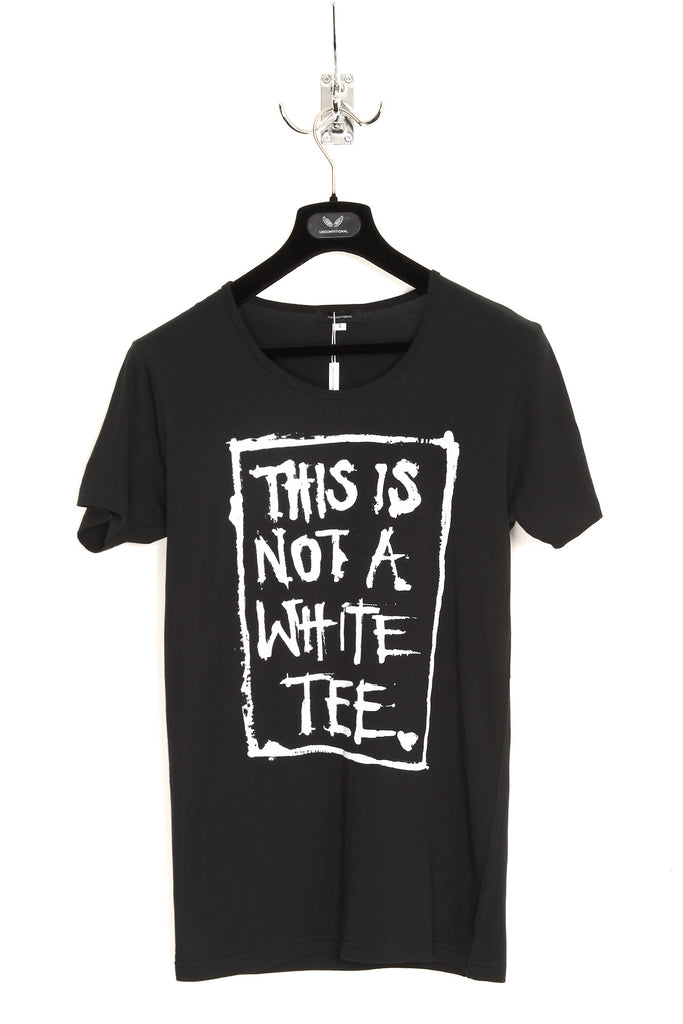 "UNCONDITIONAL black round neck tee with ""This is not a white tee "" print."