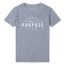 Load image into Gallery viewer, Created with A Purpose T-Shirt