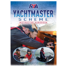 Load image into Gallery viewer, RYA YachtMaster Scheme Instructor Handbook (G27)