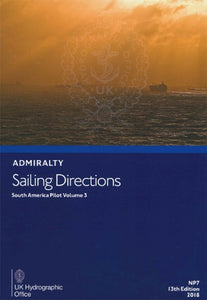 NP7 - Admiralty Sailing Directions: South America Pilot Volume 3 (13th Edition)