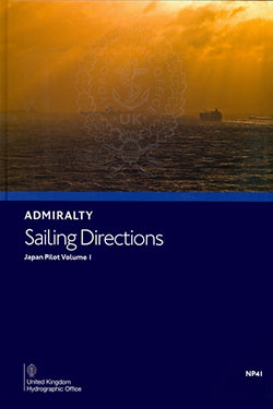 NP41 - Admiralty Sailing Directions: Japan Pilot Volume 1 ( 12th Edition )